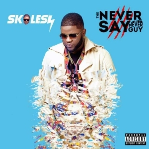 Skales - Gallant Ft. Lil Kesh